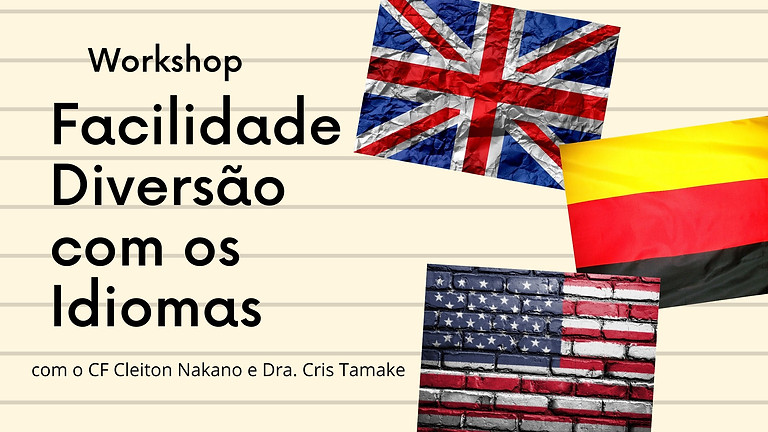 Workshop: Facilidade e Diversão com os Idiomas
