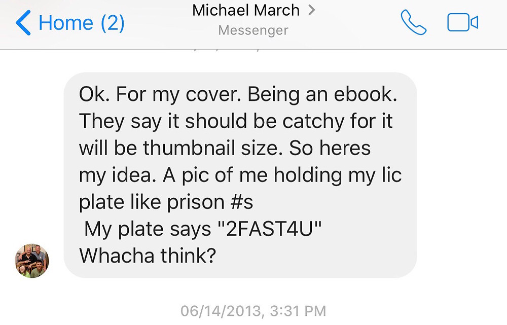 His message telling me how he envisioned his book cover