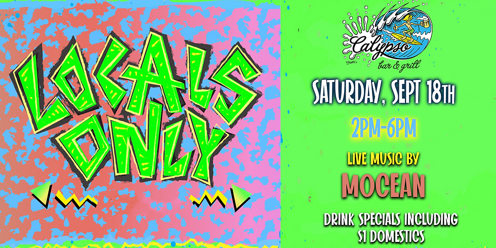 Locals Only Party with live music by MOcean