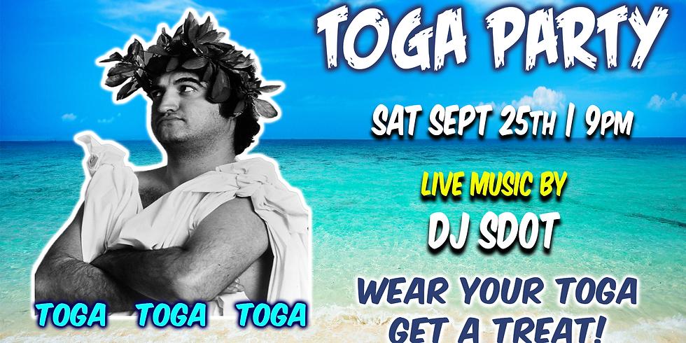 Toga Party with DJ SDOT