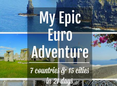 My Epic Euro Adventure