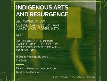 Indigenous Arts and Resurgence- Public Event