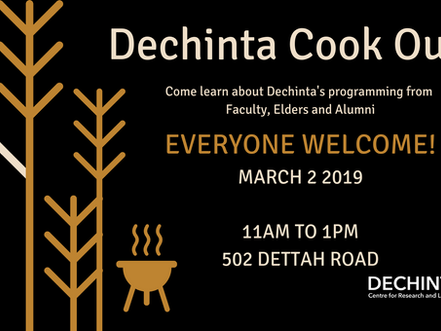 Dechinta Cook Out! March 2 2019