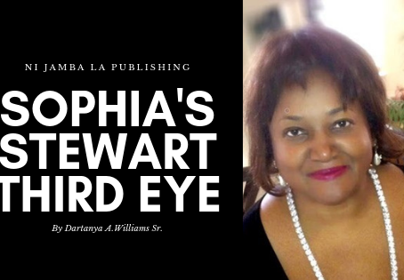 Sophia Stewart's Third Eye