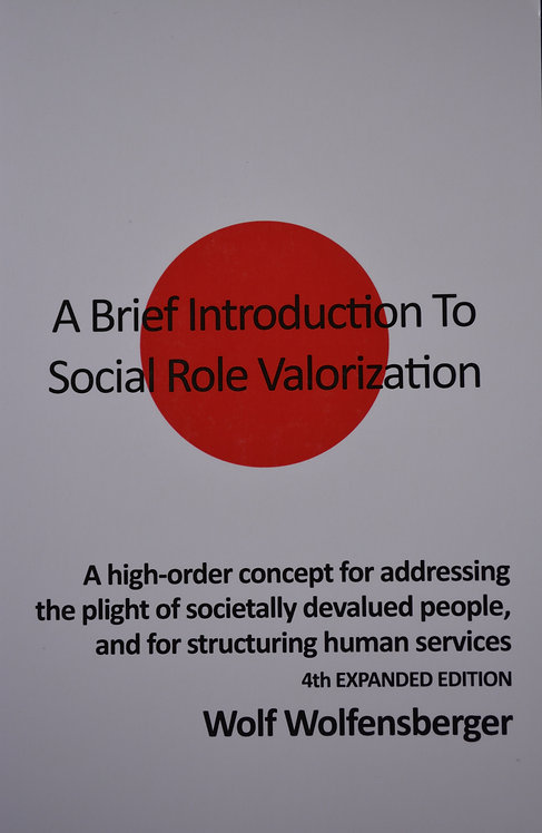 A Brief Introduction To Social Role Valorisation