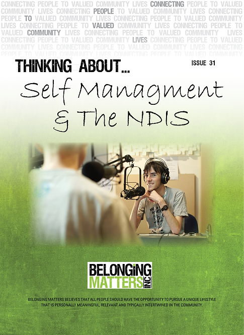 Periodical 31 - Self Management & The NDIS
