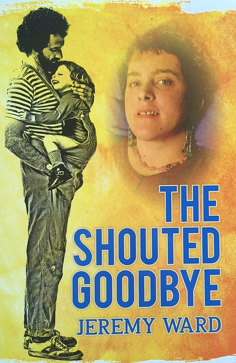The Shouted Goodbye