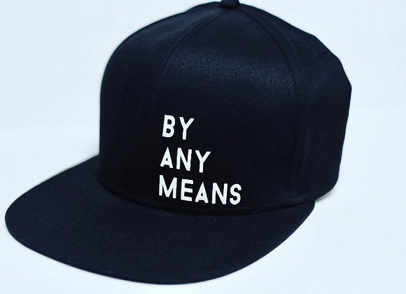 BY ANY MEANS Cap