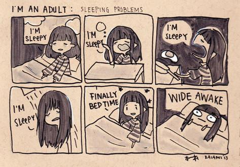Im an Adult: sleeping problems
