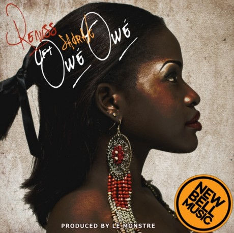 New Music: Reniss (@Reniss88) Ft Sadrak – Owé Owé