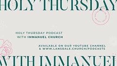 Holy Thursday Podcast promo.jpg