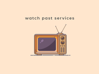 Watch Past Services