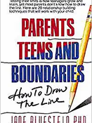 Parents Teens and Boundaries by Jane Bluestein, Ph.D