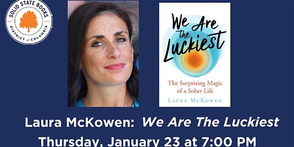 Laura McKowen: We Are the Luckiest