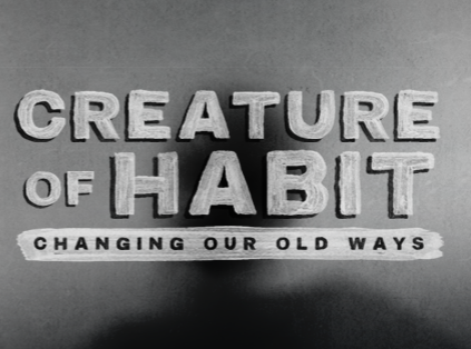 Creature of Habit