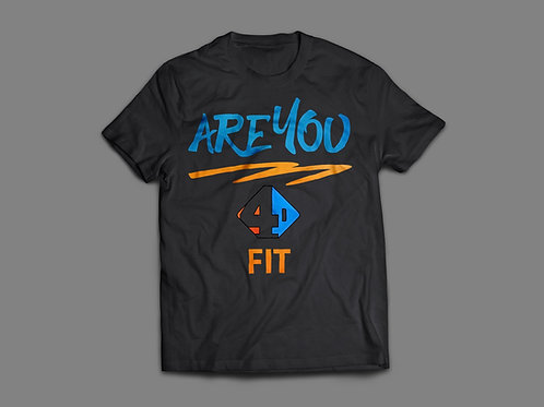 Are You 4D Fit Black Tee