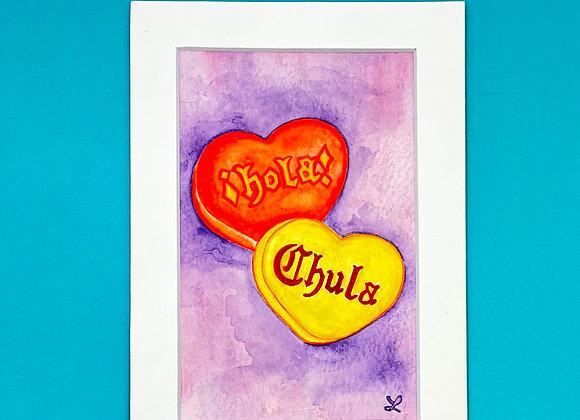 ¡HOLA! CHULA Sweetheart