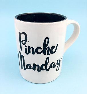 PINCHE Monday Mug