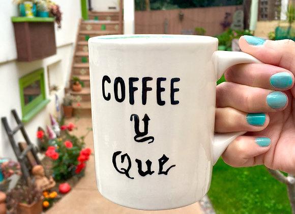 COFFEE Y QUE Mug