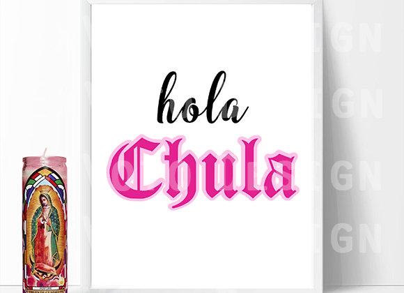 HOLA CHULA