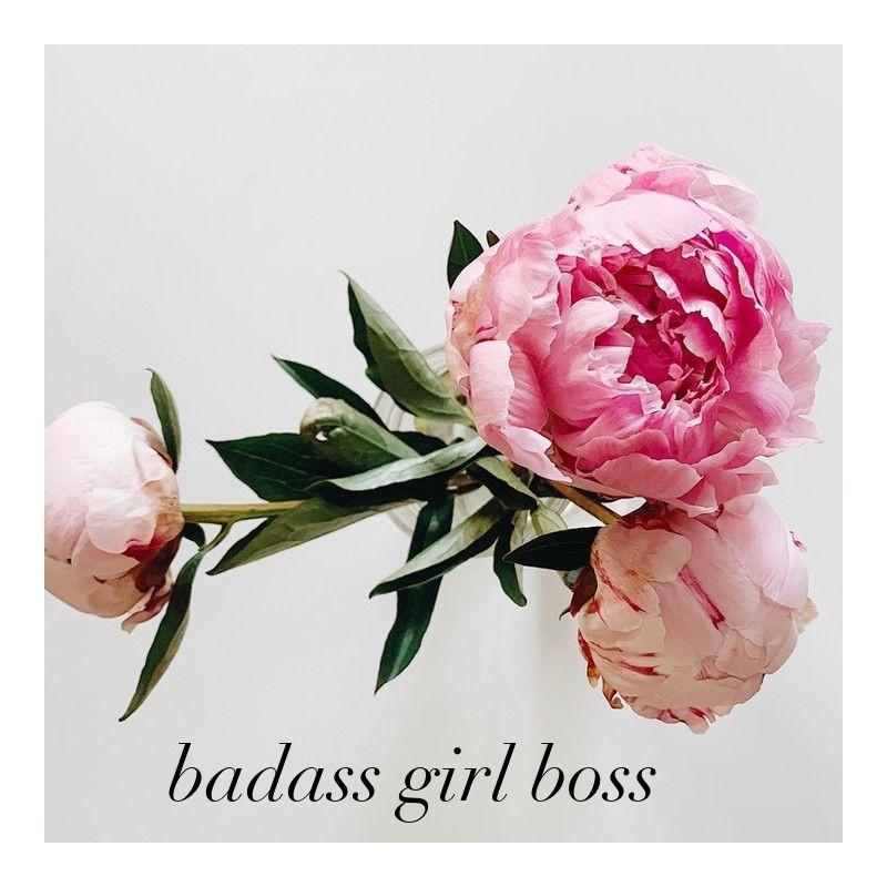 Badass Girl Boss