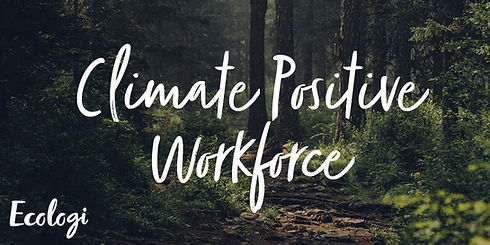 Image of a forest floor and text that reads climate positive workforce