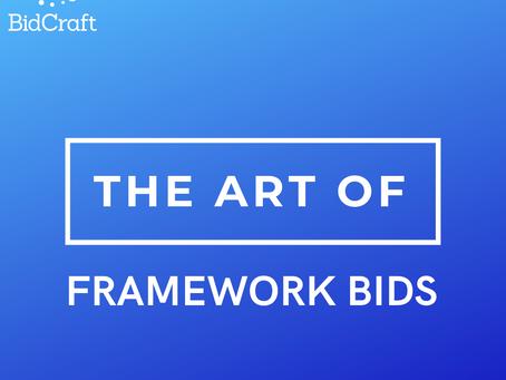 the art of framework bids