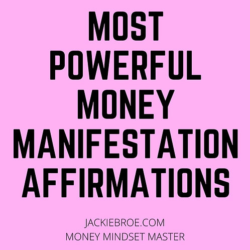 POWERFUL MONEY MANIFESTATION AFFIRMATIONS