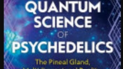 Quantum Science of Psychedelics Book by Carl Johan Calleman