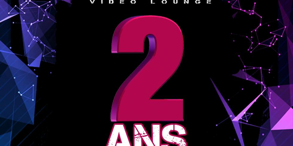 District Video Lounge - 2ième Anniversaire