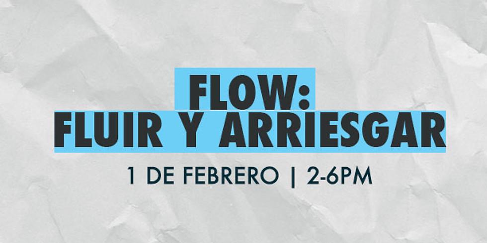 FLOW: FLUIR Y ARRIESGAR