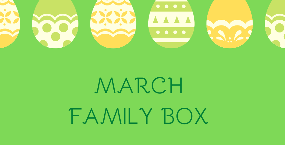March Family Box