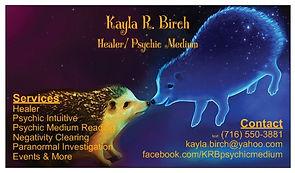 Business card for Kayla R. Birch- Healer/ Psychic Medium from Beyond Earth Healing