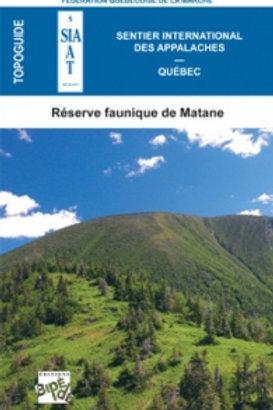 Topoguide de la Réserve Faunique de Matane