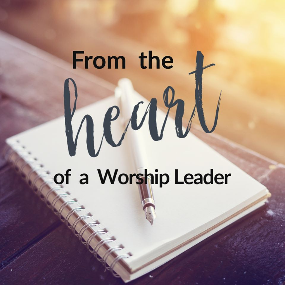 heart of a worshipleader Blog