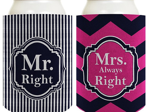Mr. and Mrs. Right Drink Koozies!