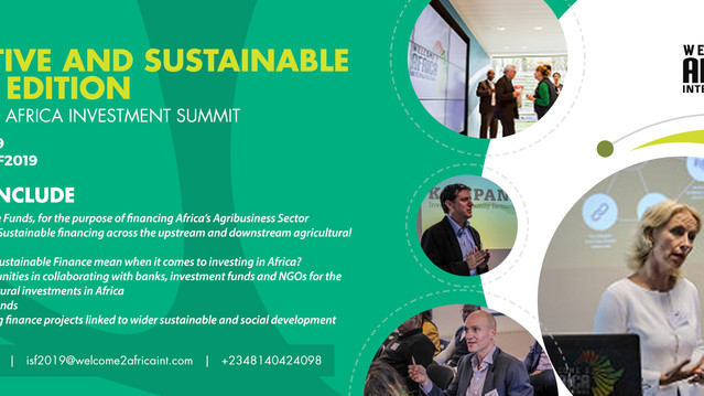 Innovative and Sustainable Finance Edition of the Agrique Africa Investment Summit (#ISF2019)