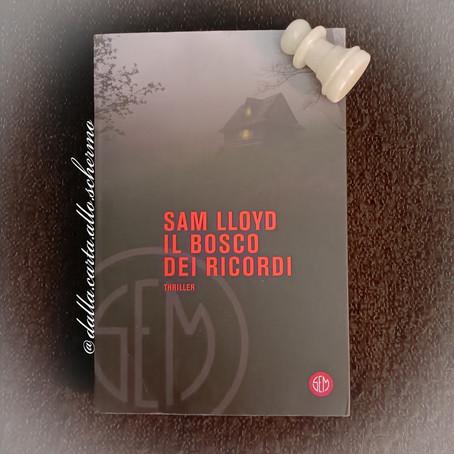 RECENSIONE: Il bosco dei ricordi (Sam Lloyd)