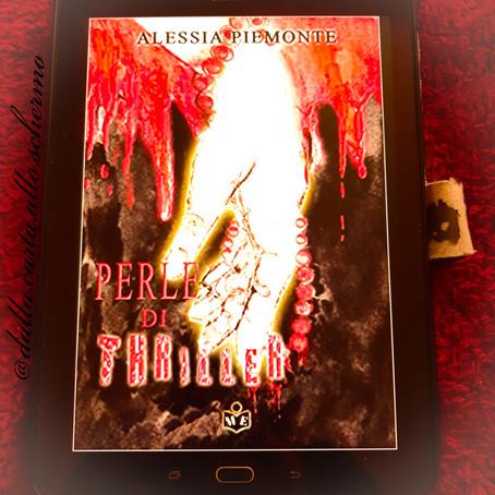 RECENSIONE: Perle di Thriller (Alessia Piemonte)