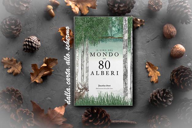 RECENSIONE: Il giro del mondo in 80 alberi (Jonathan Drori)
