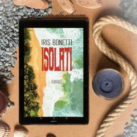 RECENSIONE: Isolati (Iris Bonetti)