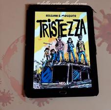 RECENSIONE: Tristezza (Angelo Mosquito, Federico Reggiani)
