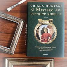 RECENSIONE: Il mistero della pittrice ribelle (Chiara Montani)