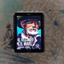 RECENSIONE: Il vecchio e il mare (Andrea Laprovitera, Ludovico Lo Cascio)