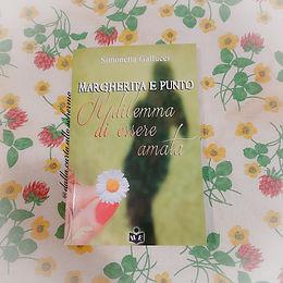 RECENSIONE: Margherita e punto. Il dilemma di essere amata (Simonetta Gallucci)