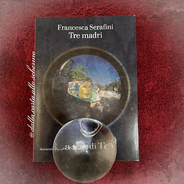 RECENSIONE: Tre madri (Francesca Serafini)