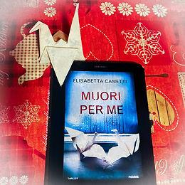 RECENSIONE: Muori per me (Elisabetta Cametti)