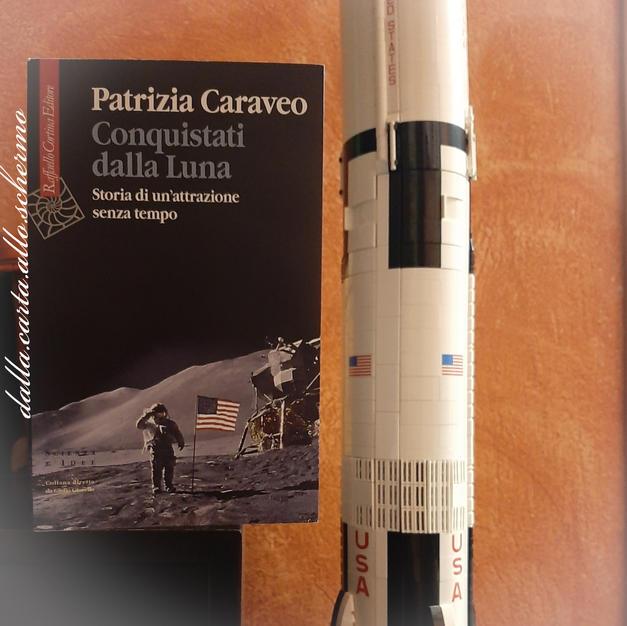 RECENSIONE: Conquistati dalla Luna (Patrizia Caraveo)