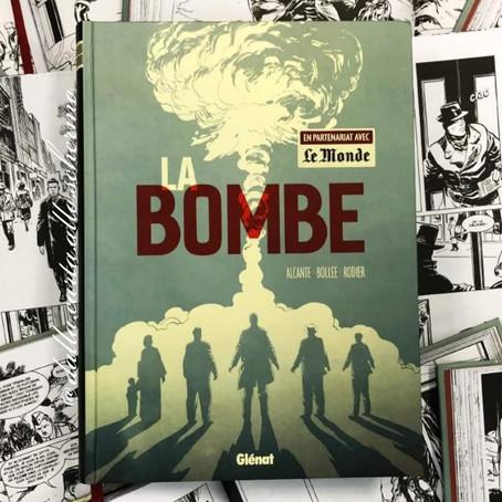 RECENSIONE: La bombe (La bomba) (Alcante, Bollée, Rodier)