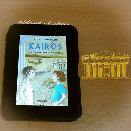 RECENSIONE: Kairòs. Un giorno in Magna Grecia (Rosa Tiziana Bruno)